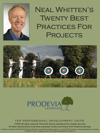 Neal Whitten's Twenty Best Practices for Projects