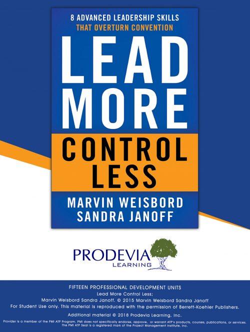 Lead More Control Less
